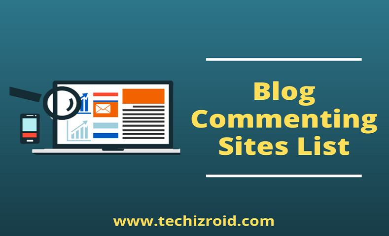 100+ Instant Approval Blog Commenting Sites List 2020