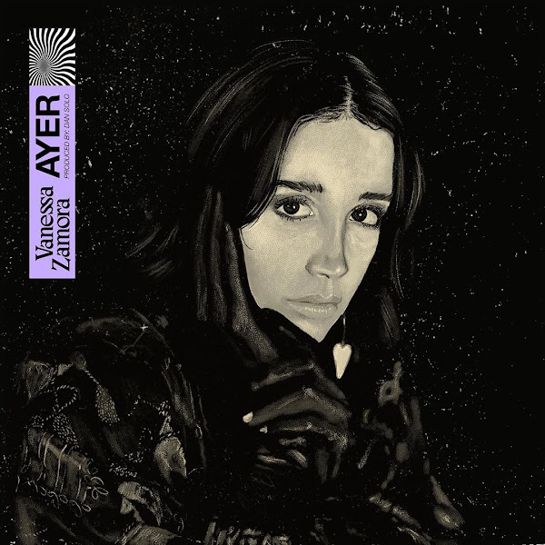VANESSA ZAMORA - Ayer