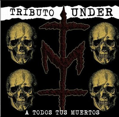 TRIBUTO UNDER A TODOS TUS MUERTOS (2016)