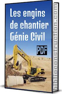 les engins de chantier,  engins de chantier génie,  de chantier génie civiم,  les engins de chantier génie,  cours génie,