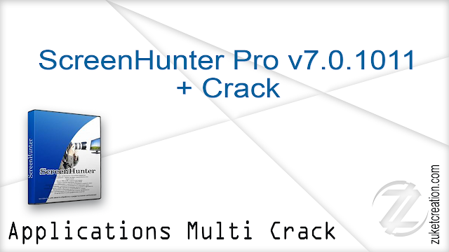 ScreenHunter Pro v7.0.1005 + Crack   |  126 MB
