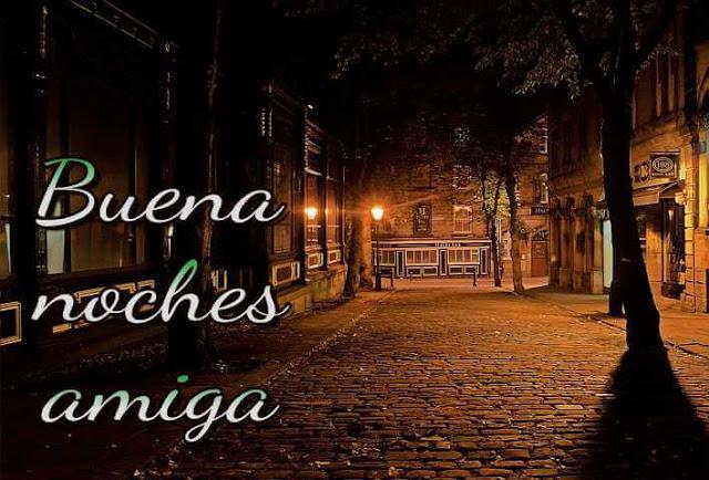 Buena noches amiga images in Spanish