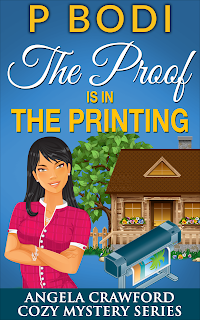 the Proof Is In The Printing Angela Crawford Cozy Mystery Series Book 5
