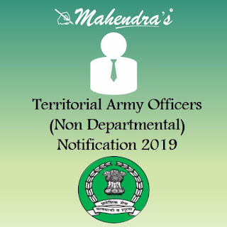 Territorial Army Officers (Non Departmental) Notification 2019 | Apply Now