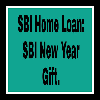 SBI Home Loan: SBI New Year Gift.