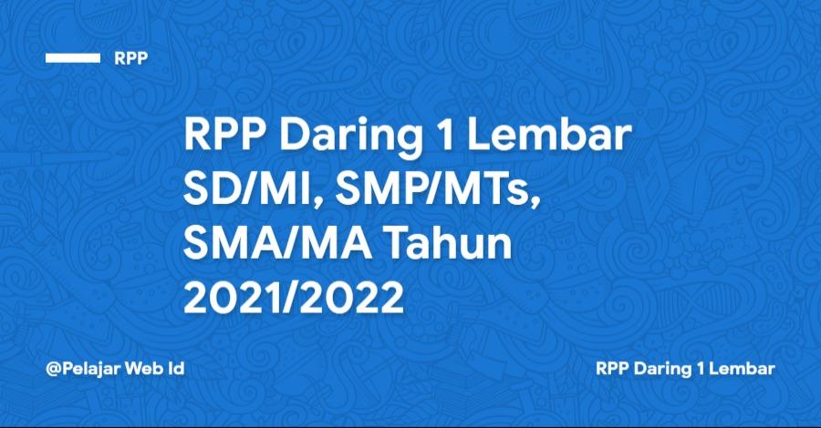 RPP Daring SD/MI, SMP/MTs, SMA/MA Tahun 2021/2022