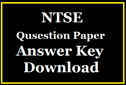 TS NTSE Question Paper and Answer Key Download