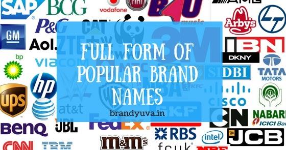 82 full form of worlds famous brand names brandyuvain