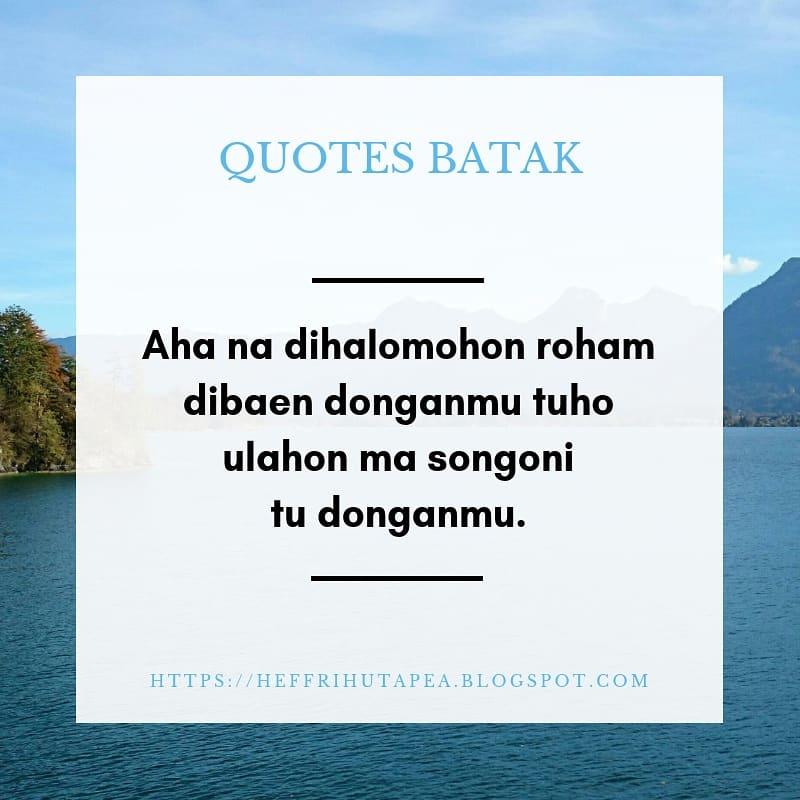 Kumpulan Quotes Bahasa Batak Heffri Hutapea Blog