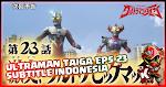 Ultraman Taiga Episode 23 Subtitle Indonesia