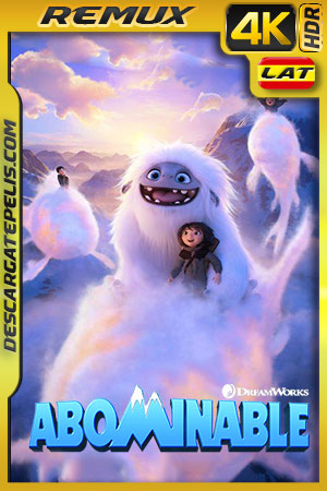Abominable (2019) 4K BDRemux HDR Latino – Ingles
