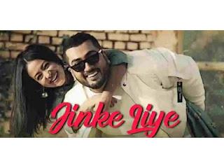Jinke liye Lyrics-Neha Kakkar