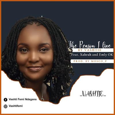 Vashtie - The Reason I Live Audio