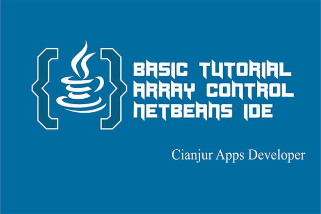 Panduan dasar cara membuat array dan array 2 dimensi pada java, pengertian array, pengenalan, pendeklarasian, contoh program menggunakan array. java programming, netbeans IDE. Dari WILDAN TECHNO ART.