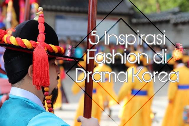 5 Inspirasi Fashion Di Drama Korea