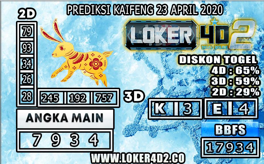 PREDIKSI TOGEL KAIFENG LOKER4D2 23 APRIL 2020