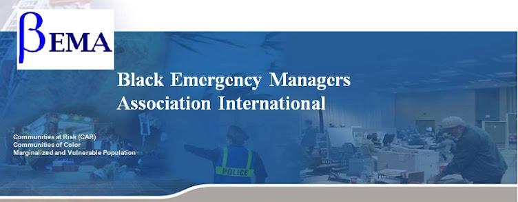 BLACK EMERGENCY MANAGERS ASSOCIATION INTERNATIONAL