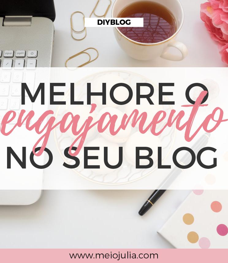 Como melhorar o engajamento do blog