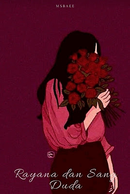 Novel Rayana dan Sang Duda Karya Mufida Shafa Karima PDF