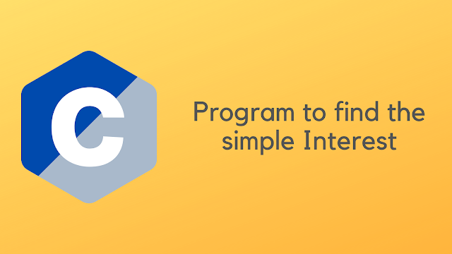 C Program to find the simple Interest