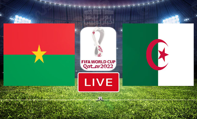 Watch Match Burkina Faso vs Algeria Live Streaming FIFA World Cup Qatar 2022 Qualifier