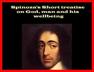 Spinoza's Short treatise on God, man and his wellbeing