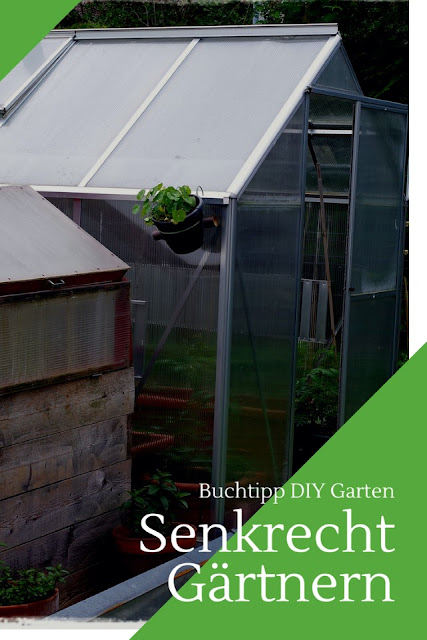 Senkrecht Gärtnern Buchrezension Stocker Verlag - Gartenblog Topfgartenwelt #DIY #Garten #Gartenprojekte #DIYProjekte #Sumpfbeet #Hochbeet #Kraterbeet #GrüneWände #Kistenbeete