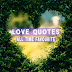 UNDERSTANDING FAMOUS【LOVE QUOTES】FOR ALL: I LOVE YOU QUOTES   Love Quotes And Wishes