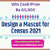 Design a Mascot for Census 2021