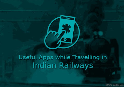 Useful Apps While Travelling in Indian Railways