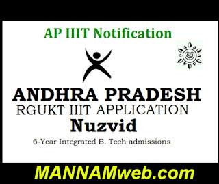 AP IIIT Nuzivid Admission Notification 2019 Apply Online @rguktn.ac.in Andhra Pradesh RGUKT IIIT Notification 2019, Andhra Pradesh IIIT Admission Notification 2019 announced for RGUKT IIIT Online Application 2019 for to Nuzvid, Ongole.  RGUKT IIIT Nuzvid Admissions Notification 2019 – Apply online for 6 years Integrated B.Tech Programme @ www.rguktn.ac.in. AP RGUKT IIIT Notification  ap-iiit-nuzivid-rk-valley-idupulapayaadmission-notification-details-schedule-application-form