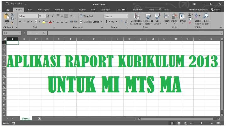 Aplikasi Raport Excel MI MTS MA Kurikulum 2013 (K13) Tahun Pelajaran 2020/2021