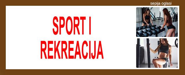 SPORT I REKREACIJA SEPIJA OGLASI - 18.