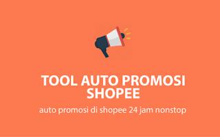 Tutorial Cara Menggunakan Tool Auto Promo Shopee