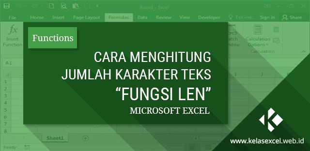 Menghitung Jumlah Karakter Teks dengan Fungsi LEN Microsoft Excel