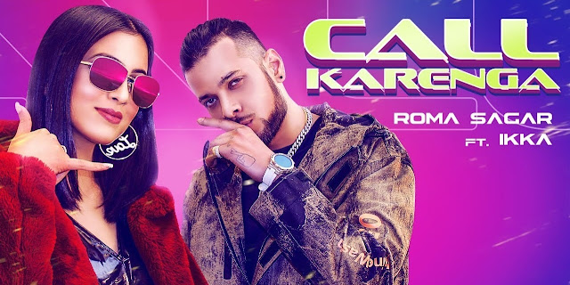 Call Karenga Lyrics - Roma Sagar Ft Ikka