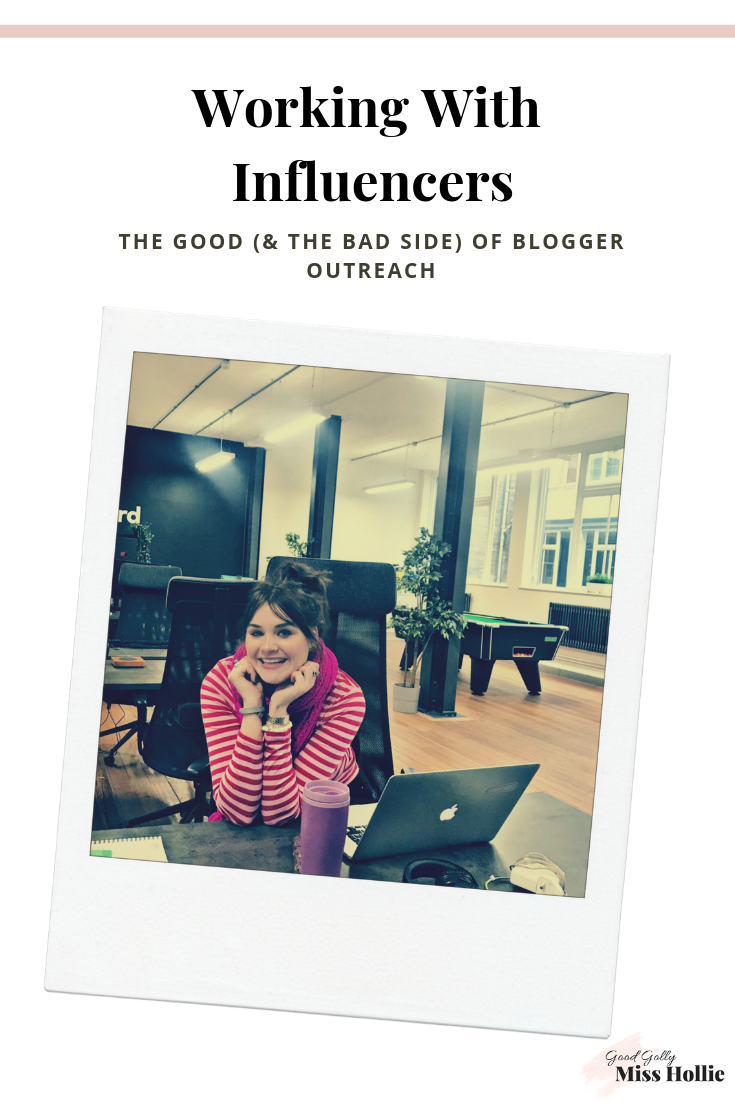 Working With Influencers. The Good (& The Bad Side) Of Blogger Outreach