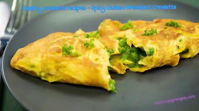 Healthy omelette recipes - Spicy Cashew Breakfast Omelette