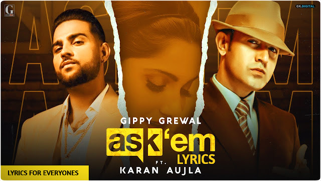 Ask Them Lyrics Gippy Grewal