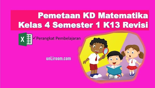 Pemetaan KD Matematika Kelas 4 Semester 1 Kurikulum 2013 Revisi 2018