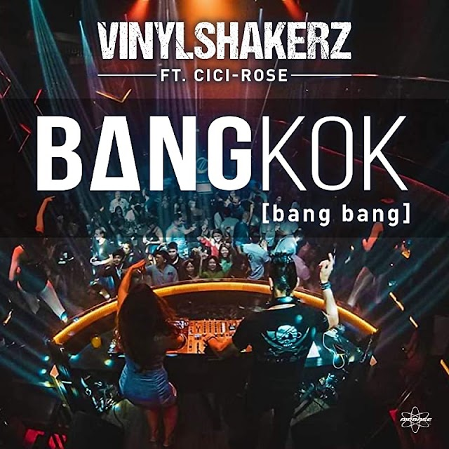 Vinylshakerz is back with a new single entitled Bangkok(bang bang)