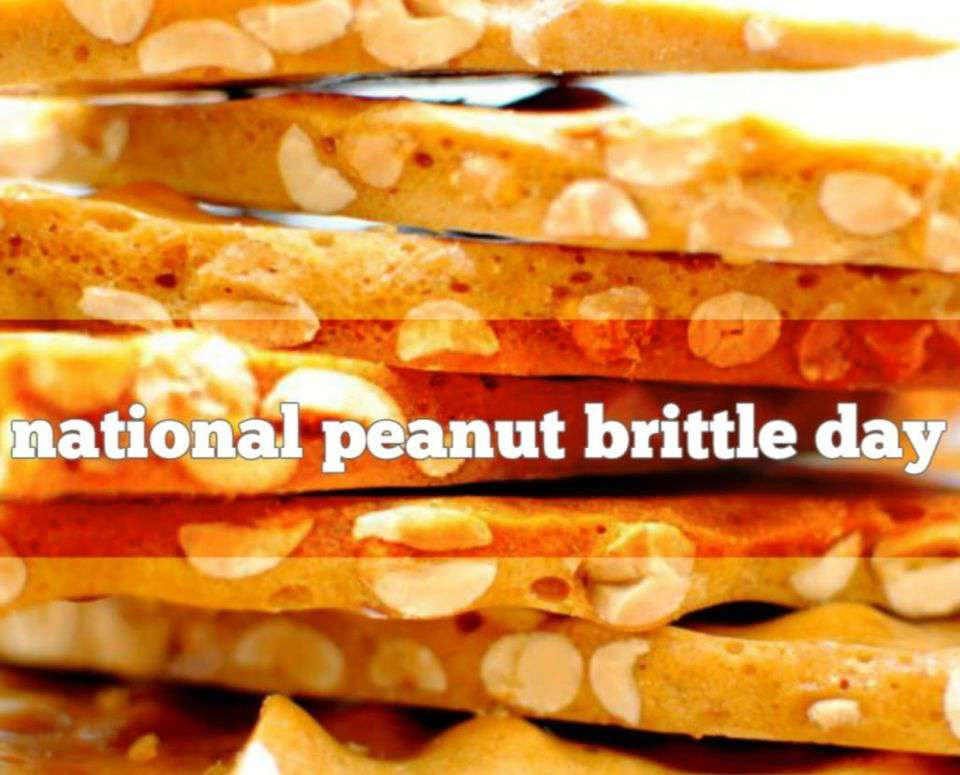 National Peanut Brittle Day Wishes Awesome Images, Pictures, Photos, Wallpapers