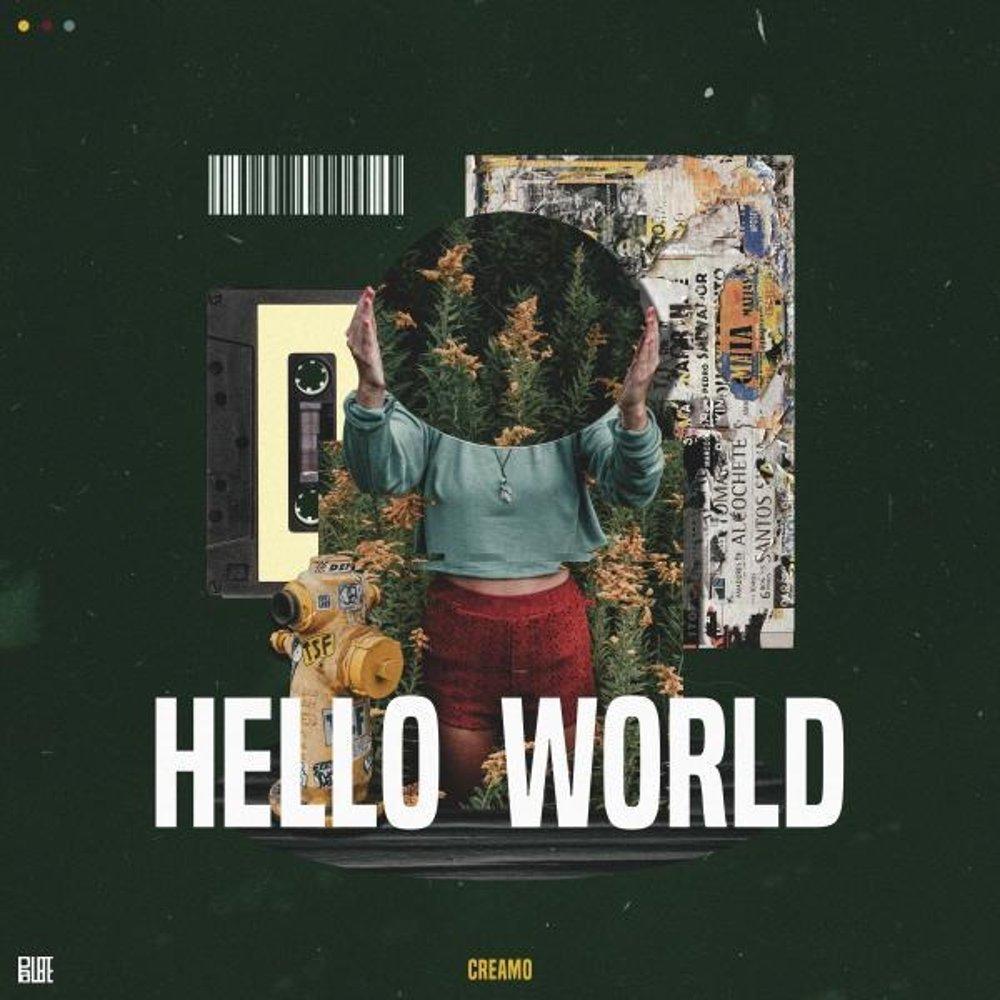 CREAMO – Hello World – Single