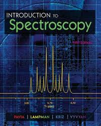 INTRODUCTION TO SPECTROSCOPY 5TH EDITION BY PAVIA, LAMPMAN, KRIZ AND VYVYAN