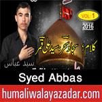 http://www.humaliwalayazadar.com/2016/10/syed-abbas-nohay-2017.html