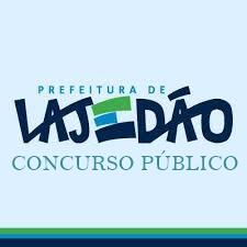 Edital Concurso Prefeitura de Lajedão (BA) 2019