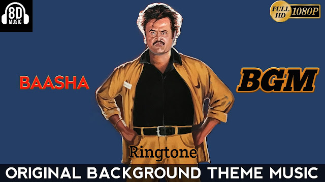 Baasha Mass BGM - 8D Audio | BGM - Ringtone | Rajinikanth - Mp3 Download