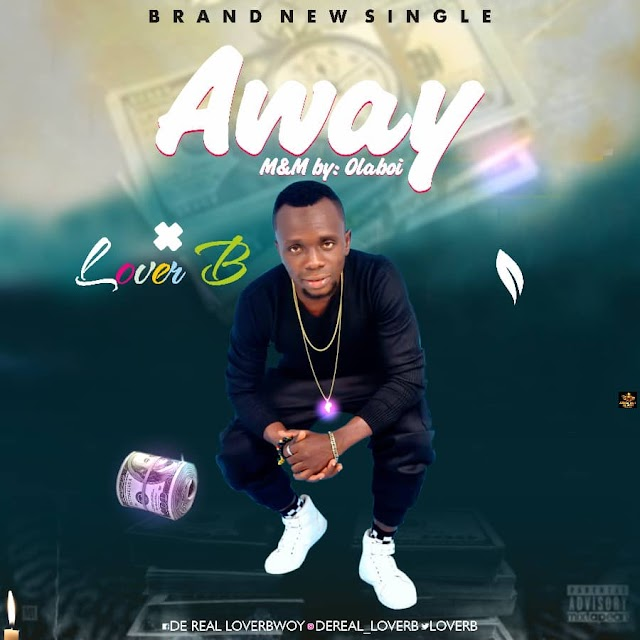 """FAST DOWNLOAD: Lover B - """"Away"""""""