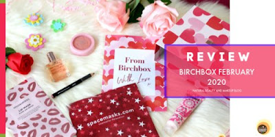 Birchbox February 2020 Review & Unboxing | From Birchbox With Love