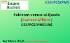 Pakistan versus al-Qaeda | Current Affairs | CSS/PCS/PMS/IAS